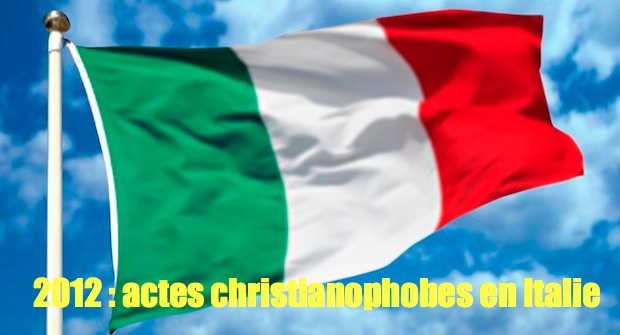 Christianophobie en Europe (3) : Italie