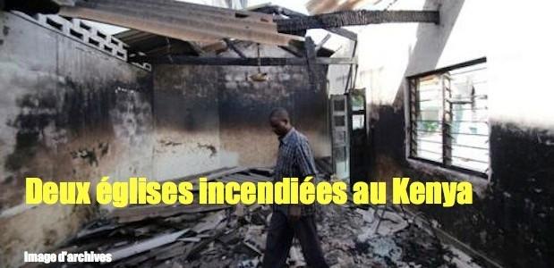 Kenya: 2 églises incendiées le jour de Noël 1140446868-619x300