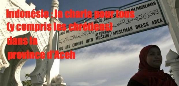 Indonésie: la charia pour tous (même les chrétiens) Aceh-charia-620x300