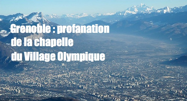 Grenoble : profanation de la chapelle du Village Olympique