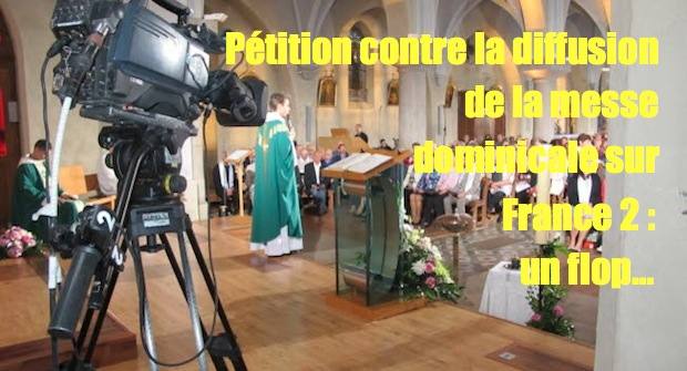 Suppression de la Messe sur France 2 : la pétition qui fait pschitt…