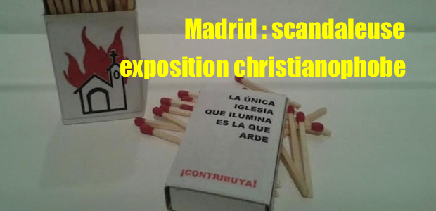 Madrid : exposition christianophobe dans un musée national