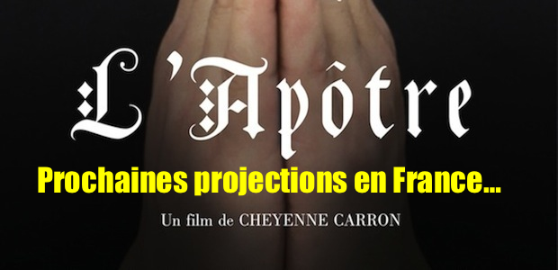 """L'Apôtre"" : projections en France"