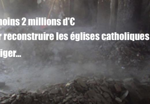 Niger : 2 millions d'€ pour reconstruire les églises catholiques