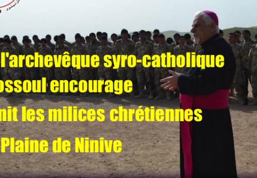 Irak : un évêque encourage les milices chrétiennes