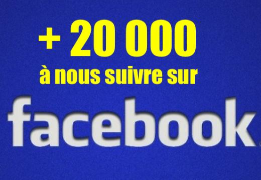 Plus de 20 000 à nous suivre sur Facebook