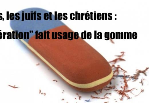 """Valls, les juifs et les chrétiens : rétropédalage à """"Libération"""" !"""