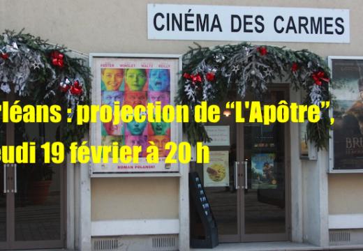 """Orléans : projection de """"L'Apôtre"""" suivie d'un débat"""