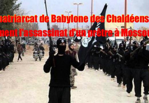 Irak : le patriarcat chaldéen dément l'assassinat d'un prêtre à Mossoul