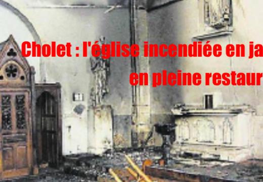 Cholet : l'église incendiée, le mois dernier, en cours de restauration