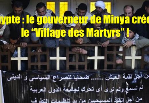 """Le gouverneur de Minya crée le """"Village des Martyrs"""""""
