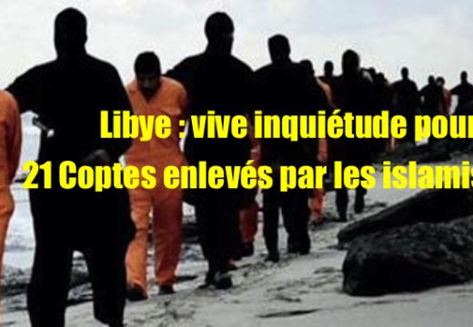 Libye : très vive inquiétude sur le sort des Coptes enlevés par des islamistes