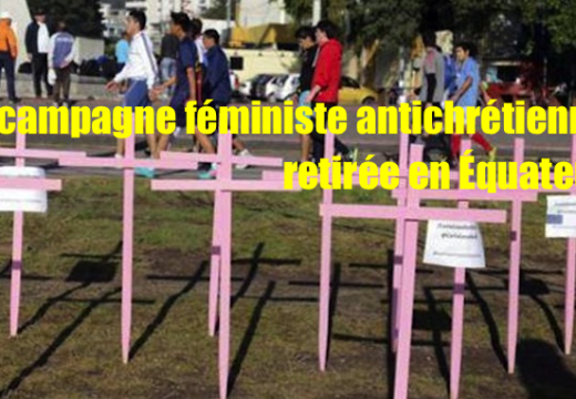 Équateur : une campagne féministe antichrétienne supprimée