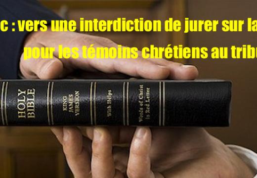 Québec : les témoins chrétiens ne jureront bientôt plus sur la Bible