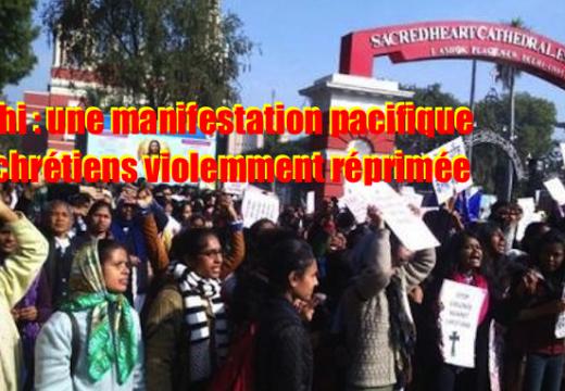 Scandaleux : une manifestation pacifique de chrétiens réprimée par la police