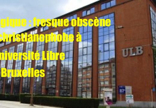 Université Libre de Bruxelles : une fresque obscène et christianophobe dans un local