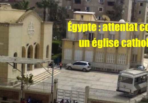 Égypte : attentat terroriste contre une église de Kafr el-Dawar