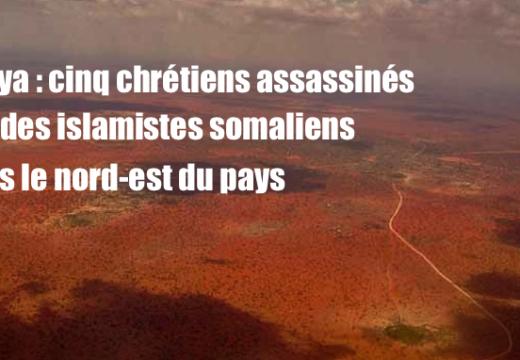 Kenya : 5 chrétiens assassinés par des islamistes