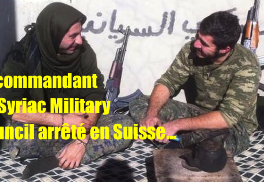 Le commandant du Syriac Military Council interpellé en Suisse…