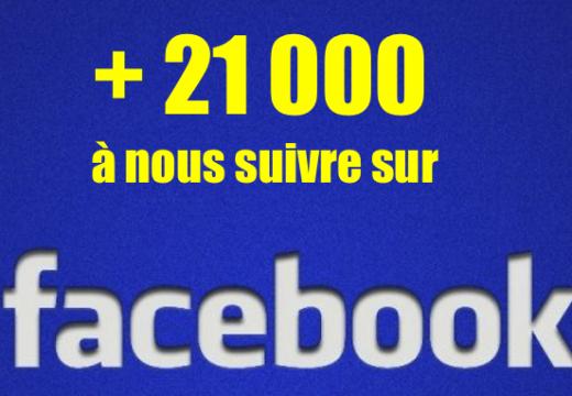 Plus de 21 000 à nous suivre sur Facebook
