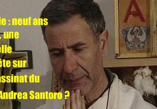 Turquie : une nouvelle enquête sur l'assassinat du Père Andrea Santoro ?