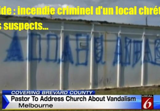 Floride : incendie criminel d'un local chrétien, tags suspects…