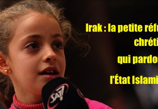 Vidéo : la fillette chrétienne qui pardonne à l'État Islamique…