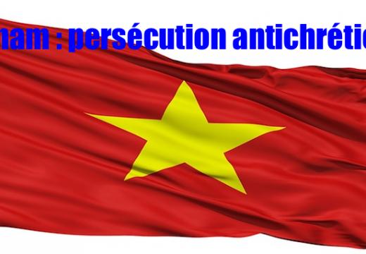 Vietnam : violences anticatholiques dans le diocèse de Vinh
