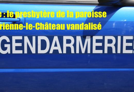Aube : le presbytère de Brienne-le-Château vandalisé