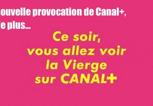 Canal + : une nouvelle provocation contre les chrétiens