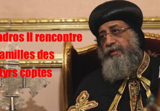 Tawadros II se rend auprès des familles des martyrs coptes