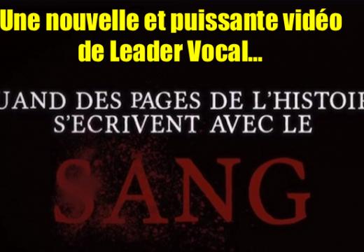 Leader Vocal : une nouvelle et puissante vidéo