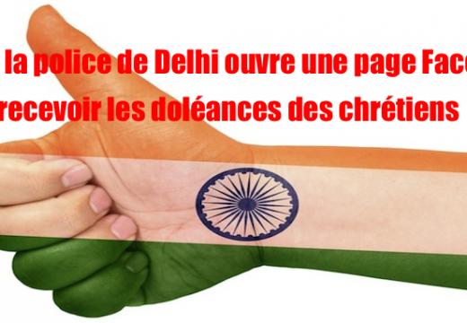 Inde : la police de Delhi ouvre une page Facebook pour les chrétiens…