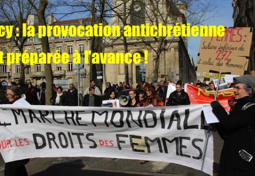 Nancy : la provocation antichrétienne de la Marche des Femmes était préparée