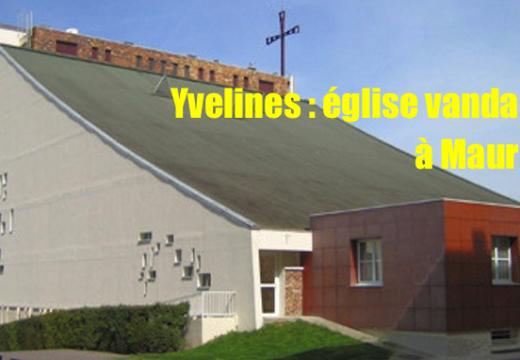 Yvelines : l'église de Maurepas vandalisée