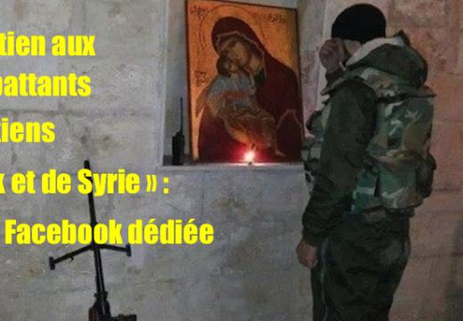 """Page Facebook : """"Soutien aux combattants chrétiens d'Irak et de Syrie"""""""