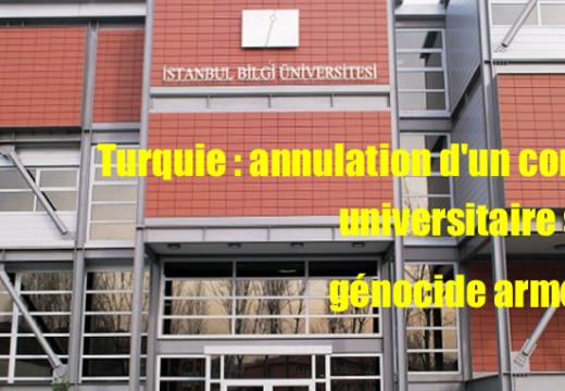 Turquie : un congrès universitaire sur le génocide arménien, annulé…