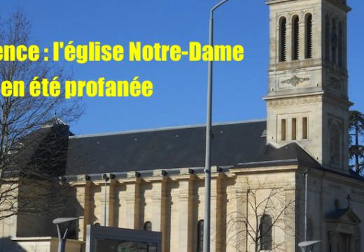 Talence : l'église Notre-Dame a bien été profanée