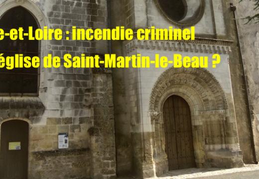 Indre-et-Loire : incendie criminel d'une église ?