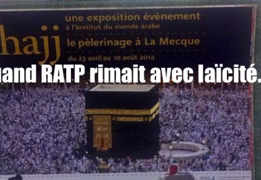 Quand la RATP affichait pour le pèlerinage à La Mecque…