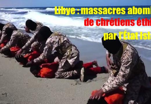Libye : une trentaine de chrétiens éthiopiens massacrés par l'État Islamique en Libye