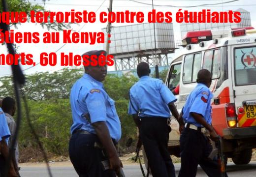 Action terroriste d'Al-Shabaab contre des étudiants chrétiens au Kenya : 15 morts, 60 blessés