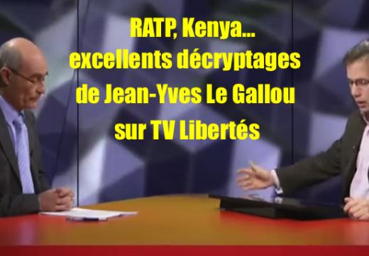 RATP, Kenya… excellents décryptages de Jean-Yves Le Gallou sur TV Libertés