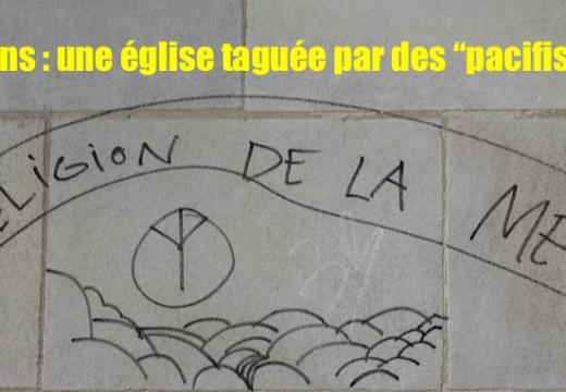 """Le Mans : une église taguée par des """"pacifistes"""" analphabètes"""
