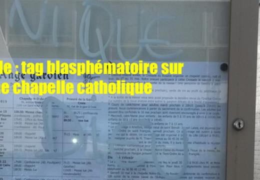 Lille : tag blasphématoire sur une chapelle catholique