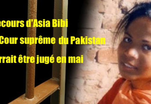 Pakistan : des nouvelles d'Asia Bibi et de son recours à la Cour suprême