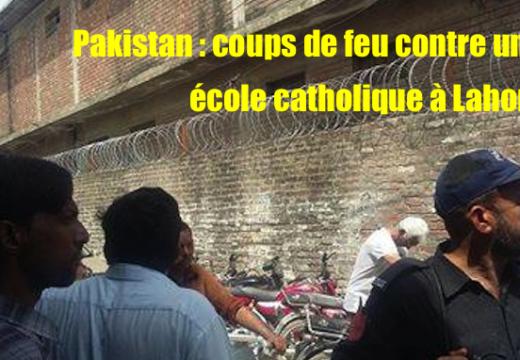 Pakistan : coups de feu contre une institution catholique de Lahore