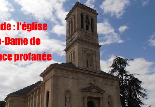 Gironde : l'église Notre-Dame de Talence profanée
