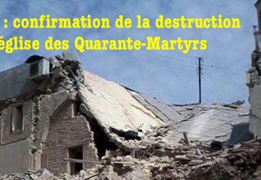 Alep : confirmation de la destruction de la cathédrale des Quarante-Martyrs
