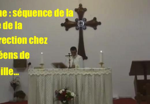 Magnifique : Messe de Pâques en l'église chaldéenne de Marseille !